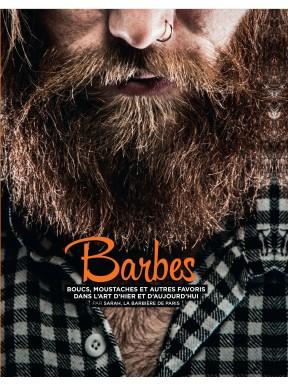 BARBES  boucs, moustaches et autres favoris dans l'art d'hier et aujourd'hui