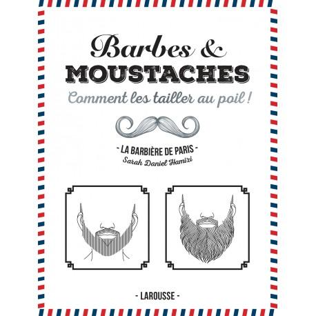 """Barbes et moustaches """"comment les tailler au poil!"""""""